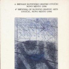 Arte: 4RD BIENNIAL OF SLOVENE GRAPHIC ARTS OTOCEC, NOVO MESTO 1996,. Lote 42257583