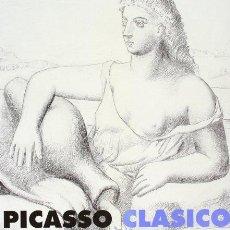 Arte: PICASSO CLÁSICO CATÁLOGO EXPOSICIÓN MÁLAGA, PALACIO EPISCOPAL 1992 CARMEN GIMÉNEZ. Lote 42271927