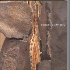 Arte: XAVIER CORBERÓ A CAP ROIG. CATÀLEG EXPO CAIXA GIRONA 2003. ESCULTURA. NOU. Lote 53335267