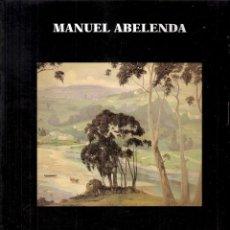 Arte - Manuel Abelenda. 1889-1957. Fundación Pedro Barrié de la Maza. Museo de Pontevedra. 1998. - 42541431