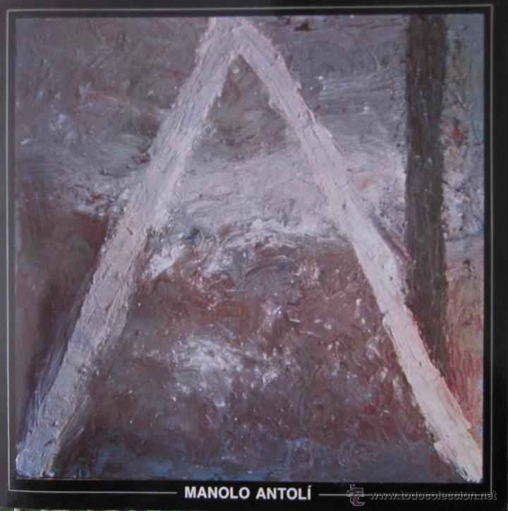 MANOLO ANTOLÍ. CENTRE CULTURA D´ALCOI. (Arte - Catálogos)