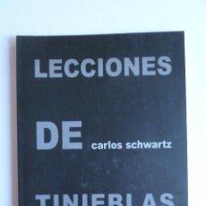 Arte: LECCIONES DE TINIEBLAS. CARLOS SCHWARTZ. ARTZAR. 36 PAG. Lote 42943438