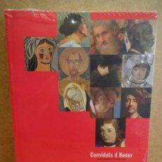 Arte - CONVIDATS D'HONOR. VV.AA. EXPOSICIÓ CONMEMORATIVA DEL 75 ANIVERSARI DEL MNAC. 2009. PRECINTADO. - 43057686