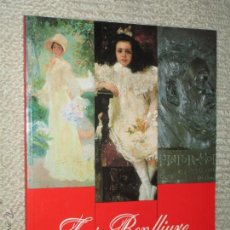 Arte: LOS BENLLIURE. SALAS DE EXPOSICIONES DE LA CAJA DE AHORROS PROVINCIAL DE GUIPÚZCOA. 1987. Lote 43083990