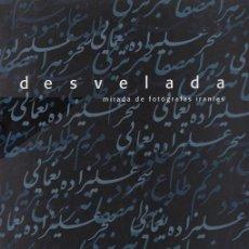 Arte: DESVELADA MIRADA DE FOTÓGRAFAS IRANÍES. Lote 43107269