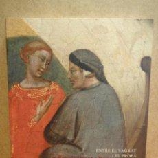 Arte: ENTRE EL SAGRAT I EL PROFÀ. EL RENAIXEMENT A PRATO. ED. OBRA SOCIAL LA CAIXA - 2008. A ESTRENAR. Lote 43141527