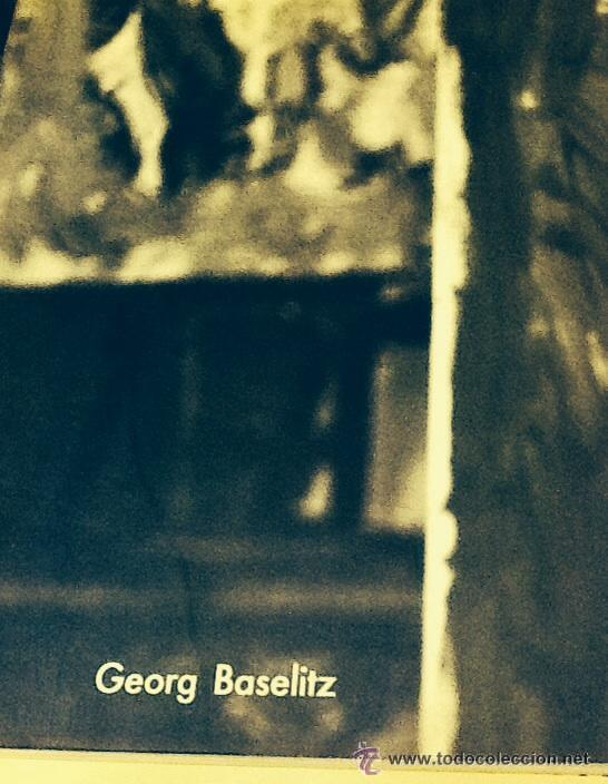 GEORG BASELITZ. VV.AA. ED/ FUND. LA CAIXA - 1990. LIBRO OCASIÓN (Arte - Catálogos)