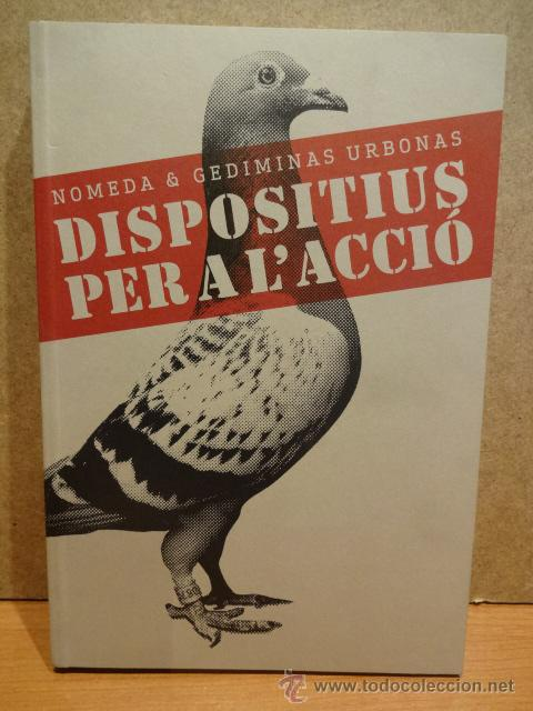 DISPOSITIUS PER A L'ACCIÓ. NOMEDA & GEDIMINAS URBONAS. ED/ MACBA - 2008. NUEVO. (Arte - Catálogos)