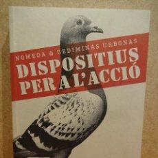 Arte - DISPOSITIUS PER A L'ACCIÓ. NOMEDA & GEDIMINAS URBONAS. ED/ MACBA - 2008. NUEVO. - 43754108