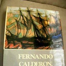 Arte: FERNANDO CALDERON PINTOR SANTANDER VIDA OBRA VER DESCRIPCION LIBRO,278 PG.300 REPRODUCIONES.. Lote 43873144