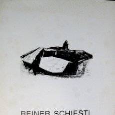 Arte: REINER SCHIESTL. PINTURAS. GALERÍA ARCO ROMANO. 1994. CATÁLOGO. TEXTO JOSÉ HIERRO. Lote 43925135