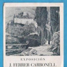 Arte: CATALOGO EXPOSICION - J. FERRER CARBONELL - GALERIAS ARGOS - BARCELONA - AÑO 1944 - RD15J. Lote 44017204