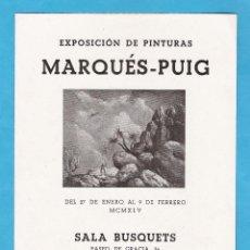 Arte: CATALOGO EXPOSICION - MARQUES-PUIG - SALA BUSQUETS - BARCELONA - AÑO 1945 - RD15J. Lote 44017252