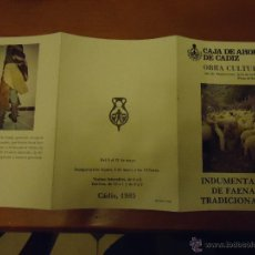 Arte: INDUMENTARIA FAENAS TRADICIONALES - OBRA CULTURAL - CAJA DE AHORROS CADIZ - SALA EXPOSICIONES 1985. Lote 44207681