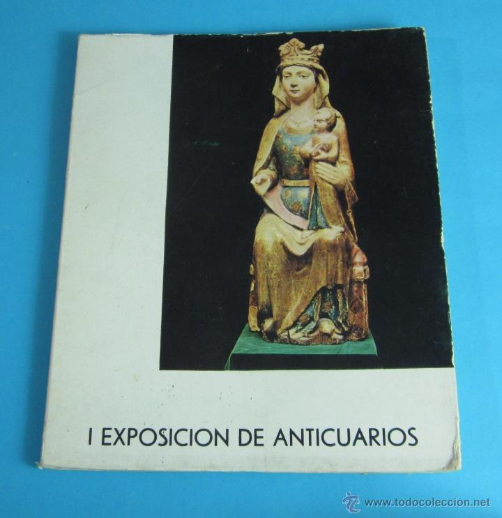 I EXPOSICIÓN DE ANTICUARIOS. CASÓN DEL BUEN RETIRO. JUNIO 1966 (Arte - Catálogos)