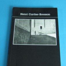 Arte: HENRI CARTIER-BRESSON. INTRODUCTION PAR JEAN CLAIR. EN FRANCÉS. Lote 44762527