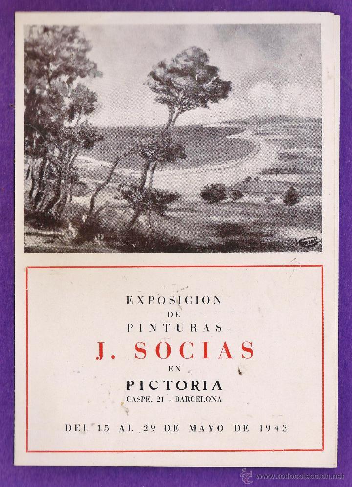 CATALOGO / PROGRAMA - EXPOSICION PINTURAS J. SOCIAS - SALA PICTORIA / BARCELONA - AÑO 1943 (Arte - Catálogos)