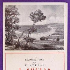 Arte: CATALOGO / PROGRAMA - EXPOSICION PINTURAS J. SOCIAS - SALA PICTORIA / BARCELONA - AÑO 1943. Lote 44779392