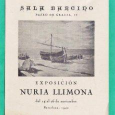 Arte: CATALOGO / INVITACION - EXPOSICION PINTURAS DE NURIA LLIMONA - SALA BARCINO / BCN - AÑO 1942. Lote 44850345