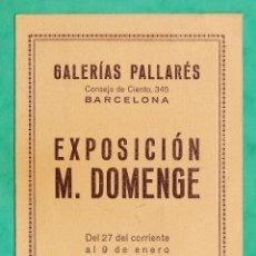 Arte: CATALOGO / INVITACION - EXPOSICION PINTURAS M. DOMENGE - GALERIAS PALLARES / BCN - AÑO 1942. Lote 44850618