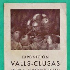 Arte: CATALOGO / INVITACION - EXPOSICION PINTURAS VALLS-CLUSAS - GALERIAS PALLARES / BCN - AÑO 1941. Lote 44850722