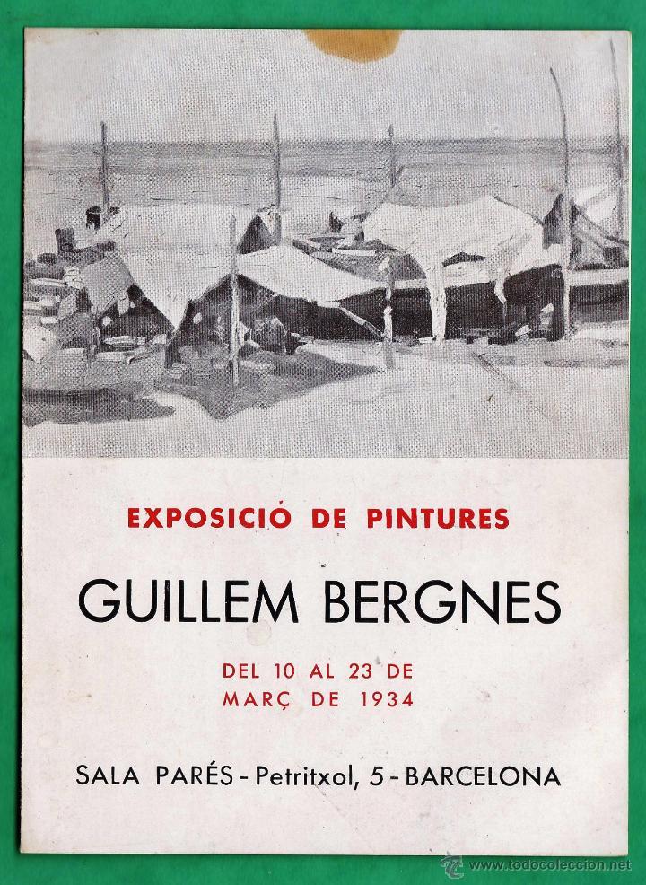 CATALOGO / INVITACION - EXPOSICIO PINTURES - GUILLEM BERGNES - SALA PARES / BCN - AÑO 1934 (Arte - Catálogos)
