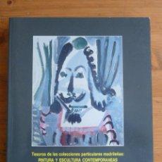 Arte: PINTURA Y ESCULTURA CONTEMPORANEAS. ED.COMUNIDAD DE MADRID 1989 281 PAG. Lote 44894405