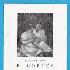 Arte: CATALOGO / INVITACION - EXPOSICION PINTURAS R. CORTES - SALA LA PINACOTECA / BCN - AÑO 1947. Lote 44909294