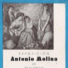 Arte: CATALOGO / INVITACION - EXPOSICION PINTURAS DE ANTONIO MOLINA - GALERIAS PALLARES / BCN - AÑOS 40. Lote 44909998