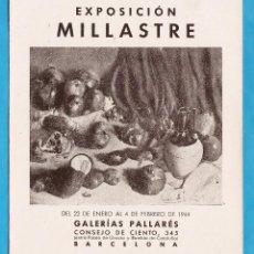 Arte: CATALOGO / INVITACION - EXPOSICION PINTURAS DE MILLASTRE - GALERIAS PALLARES / BCN - AÑO 1944. Lote 44910035
