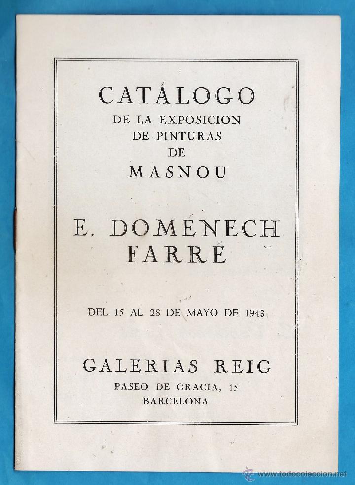 CATALOGO / INVITACION - EXPOSICION PINTURAS DE E. DOMENECH FARRE - GALERIAS REIG / BCN - AÑO 1943 (Arte - Catálogos)