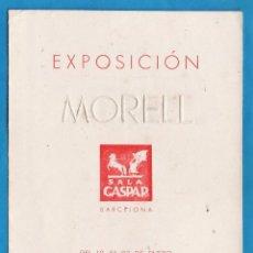 Arte: CATALOGO / INVITACION - EXPOSICION PINTURAS DE MORELL - SALA GASPAR / BCN - AÑO 1942. Lote 44912609