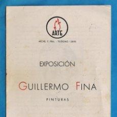 Arte: CATALOGO / INVITACION - EXPOSICION PINTURAS DE GUILLERMO FINA - SALA ARTE / BCN - AÑO 1942. Lote 44912674