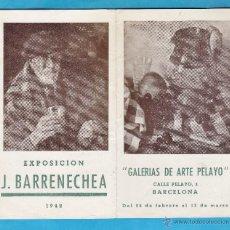 Arte: CATALOGO / INVITACION - EXPOSICION PINTURAS DE J. BARRENECHEA - GALERIAS ARTE PELAYO BCN AÑO 1942. Lote 44912714