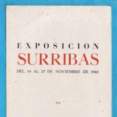 Arte: CATALOGO / INVITACION - EXPOSICION PINTURAS DE SURRIBAS - SALA PICTORIA / BCN - AÑO 1947. Lote 44914584