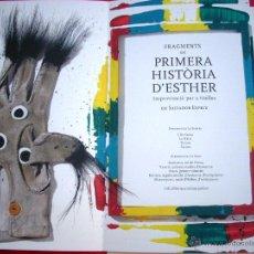 Arte: SALVADOR ESPRIU - FREDERIC AMAT - PRIMERA HISTORIA D'ESTHER - SANT JORDI 2007. Lote 44964170