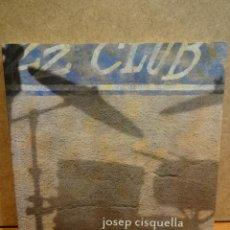 Arte: FUNDACIÓ VILA CASAS - 2011. JOSEP CISQUELLA. ES PREGA TOCAR. A ESTRENAR.. Lote 45003387