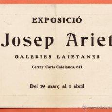 Arte: CATALOGO / INVITACION - EXPOSICIO PINTURES - JOSEP ARIET - GALERIES LAIETANES / BCN - AÑO 1932. Lote 45005765