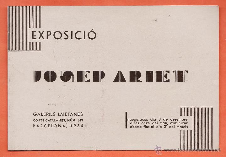CATALOGO / INVITACION - EXPOSICIO PINTURES - JOSEP ARIET - GALERIES LAIETANES / BCN - AÑO 1934 (Arte - Catálogos)