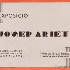 Arte: CATALOGO / INVITACION - EXPOSICIO PINTURES - JOSEP ARIET - GALERIES LAIETANES / BCN - AÑO 1934. Lote 45005767