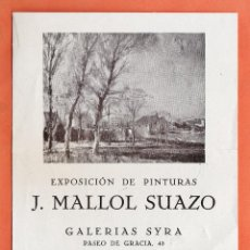 Arte: CATALOGO / INVITACION - EXPOSICION PINTURAS - J. MALLOL SUAZO - GALERIAS SYRA / BCN - AÑO 1941. Lote 45005795