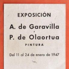 Arte: CATALOGO / INVITACION - EXPOSICION PINTURAS - GARAVILLA / OLAORTUA - GALERIAS SYRA / BCN - AÑO 1947. Lote 45005826