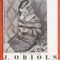 Arte: CATALOGO / INVITACION - EXPOSICIO PINTURES - J. OBIOLS - SALA PARES / BCN - AÑOS 30. Lote 45005874