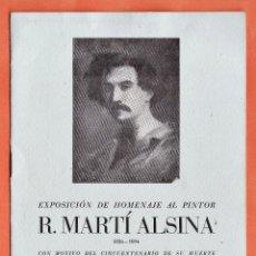 Arte: CATALOGO / INVITACION - EXPOSICION HOMENAJE A R. MARTI ALSINA - SALA PARES / BCN - AÑO 1944. Lote 45005883