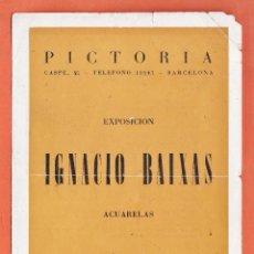 Arte: CATALOGO / INVITACION - EXPOSICION PINTURAS - IGNACIO BAIXAS - SALA PICTORIA / BCN - AÑO 1948. Lote 45005923