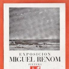 Arte: CATALOGO / INVITACION - EXPOSICION PINTURAS - MIGUEL RENOM - SALA GASPAR / BCN - AÑO 1945. Lote 45005960