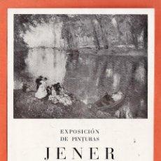 Arte: CATALOGO / INVITACION - EXPOSICION PINTURAS - JENER - SALA BUSQUETS / BCN - AÑO 1947. Lote 45005976