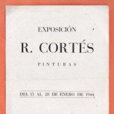 Arte: CATALOGO / INVITACION - EXPOSICION PINTURAS - R. CORTES - SALA BUSQUETS / BCN - AÑO 1944. Lote 45005981
