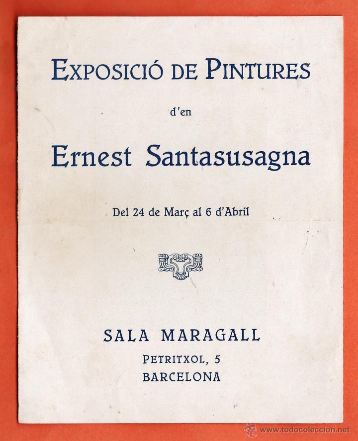 CATALOGO / INVITACION - EXPOSICIO PINTURES - ERNEST SANTASUSAGNA - SALA MARAGALL / BCN - AÑOS 30 (Arte - Catálogos)