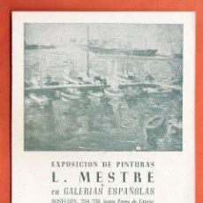 Arte: CATALOGO / INVITACION - EXPOSICION PINTURAS - L. MESTRE - GALERIAS ESPAÑOLAS / BCN - AÑO 1946. Lote 45006034